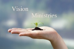 Vision and Ministries